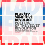 Posters of Velvet Revolution